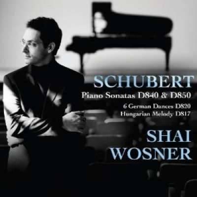 Schubert: Piano Sonatas D840 and D850; 6 German Dances D820; Hungarian Melody D817