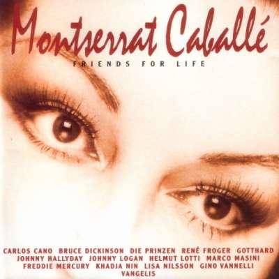 Montserrat Caballe - Friends For Life