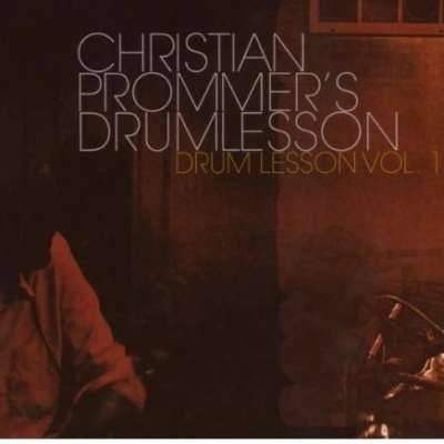 Christian Prommer's Drumlesson, Vol.1