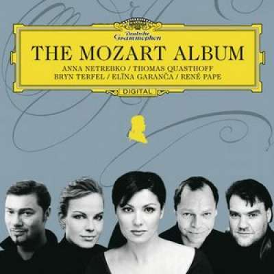 The Mozart Album Deutsche Grammopho Netrebko Quasthoff