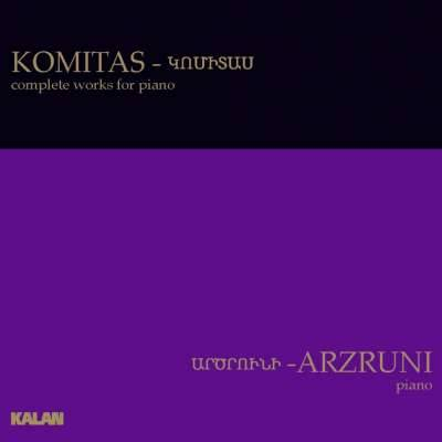 Komitas: Complete Works for Piano