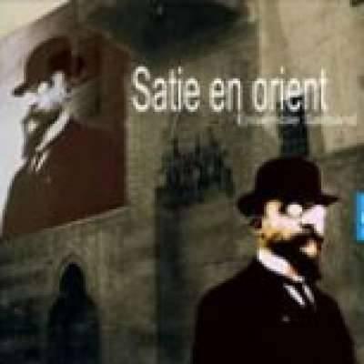 SATIE EN ORIENT