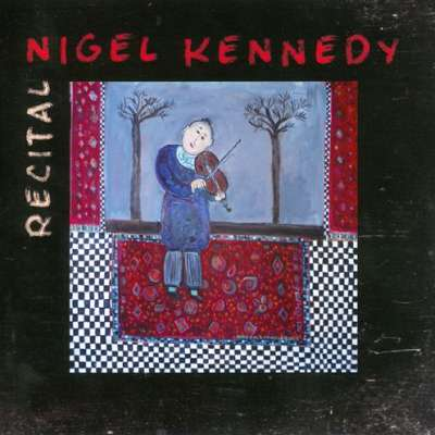 Recital - Nigel Kennedy