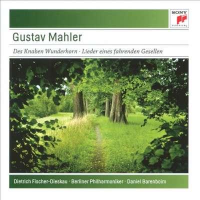 Mahler: Des Knaben Wunderhorn; Lieder eines fahrenden Geselle
