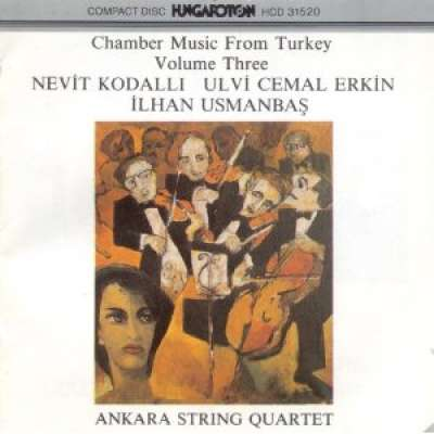 CHAMBER MUSİC FROM TURKEY: VOLUME 3