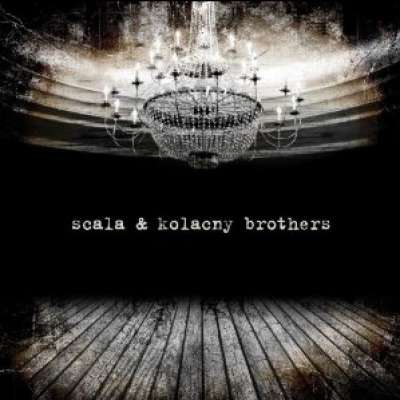 SCALA AND KOLACNY BROTHERS