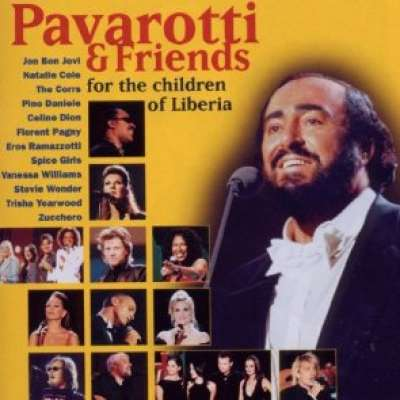 Pavarotti and Friends - For The Children Of Liberia