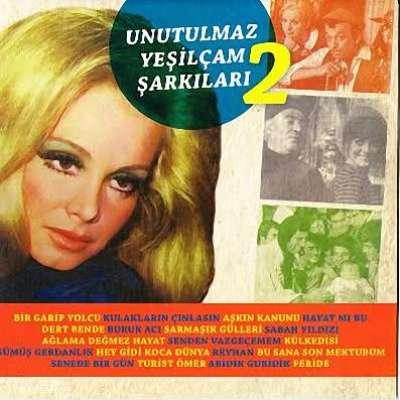 Unutulmaz Yeşilçam Şarkıları 2