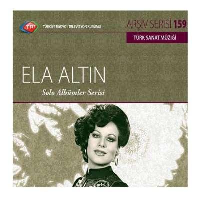 Ela Altın - Solo Albümler Serisi