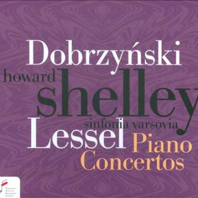 Dobrzynski Lessel Piano Concertos Howard Shelly