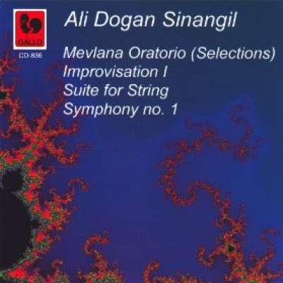 Ali Dogan Sinangil: Mevlana Oratorio - Improvisation I - Suite for String - Symphony No. 1