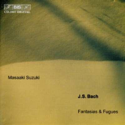 J.S.Bach Fantasias and Fugues M.Suzuki