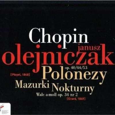 Polonaises Mazurkas And Nocturnes Chopin, Olejniczak