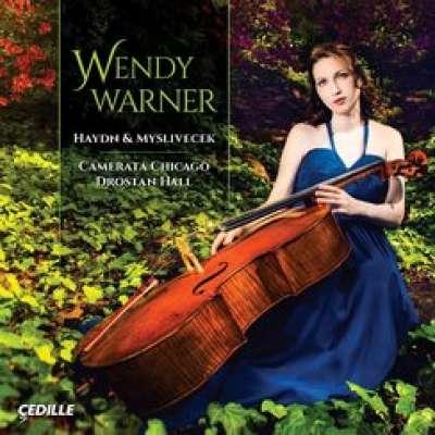 Wendy Warner, Haydn and Myslivecek Cello Concertos