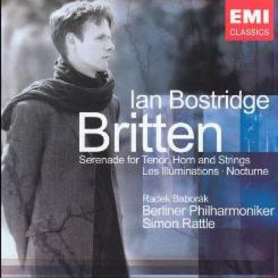 Britten: Les Illuminations, Serenade For Tenor, Horn and Strings, Nocturne