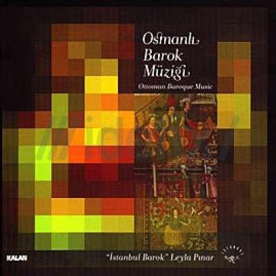 Ottoman Baroque Music/Osmanlı Barok Müziği