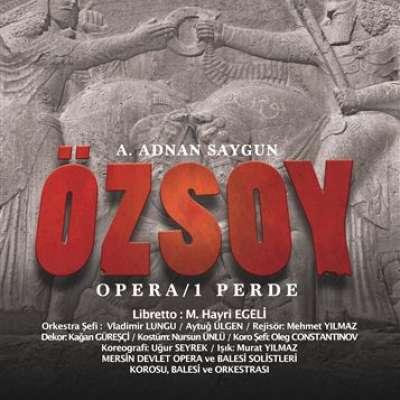 Özsoy Operası (Bir Perdelik Efsane)