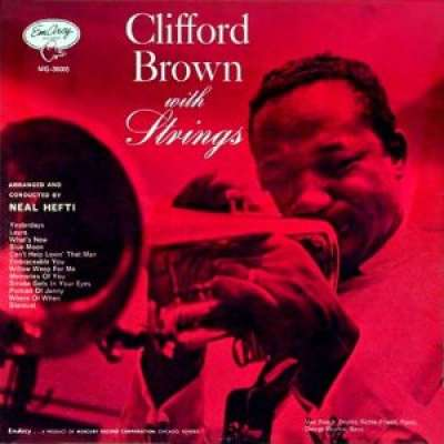 Clifford Brown With Strings