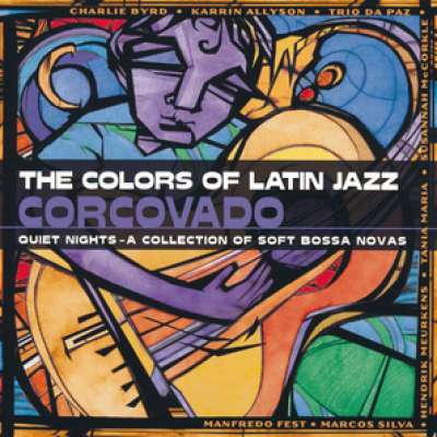 The Colors Of Latin Jazz - Corcovado