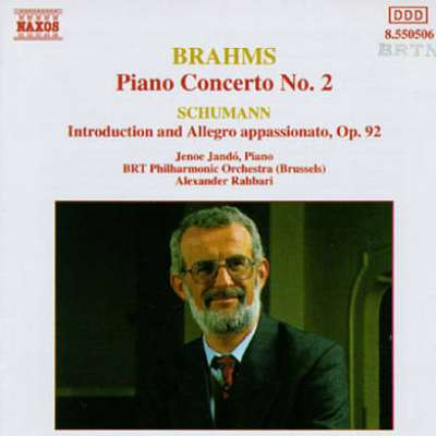 Brahms: Piano Concerto No. 2; Schumann: Introduction and Allegro Appassionato, Op. 92