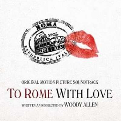To Rome With Love (Soundtrack)