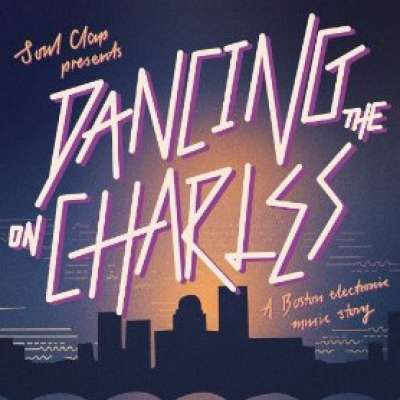 Soul Clap Presents: Dancing on the Charles