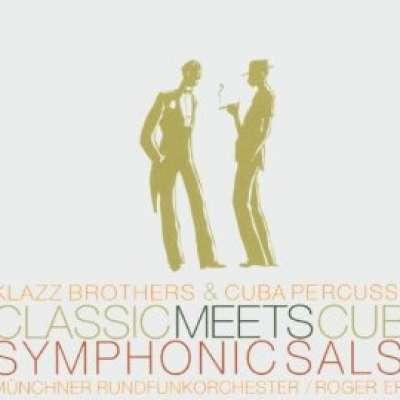 Classic Meets Cuba: Symphonic Salsa
