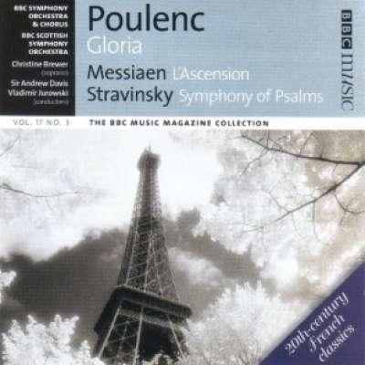 Poulenc: Gloria / Messiaen: L'Ascension / Stravinsky, Symphony Of Psalms