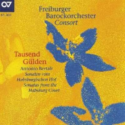 Bertali, A.: Chamber Music (Freiburg Baroque Orchestra)