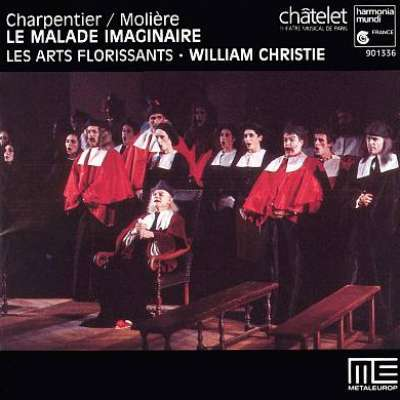 Charpentier and Moliere: Le Malade Imaginaire