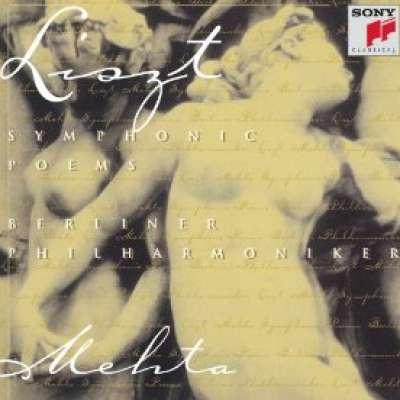 Lizst: Symphonic Poems, Les Preludes, Orpheus, Mazeppa