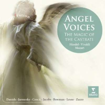The Magic of the Castrati, Angel Voices