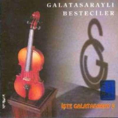 Galatasaraylı Besteciler