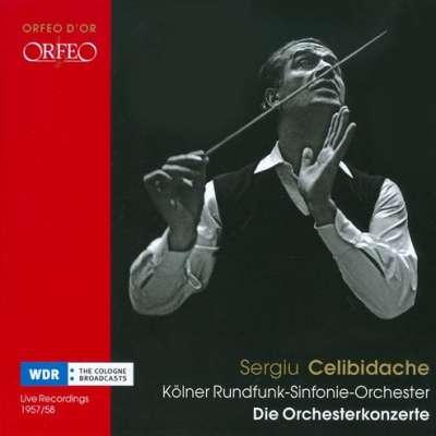 Sergiu Celibidache The Orkester Konzerte