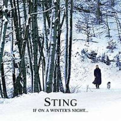 If On A Winter's Night...Sting