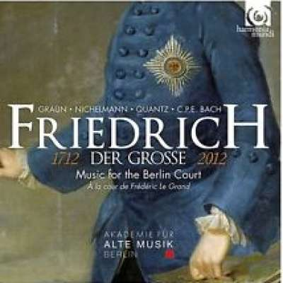 FREDERICK THE GREAT - MUSIC FOR THE BERLIN COURT