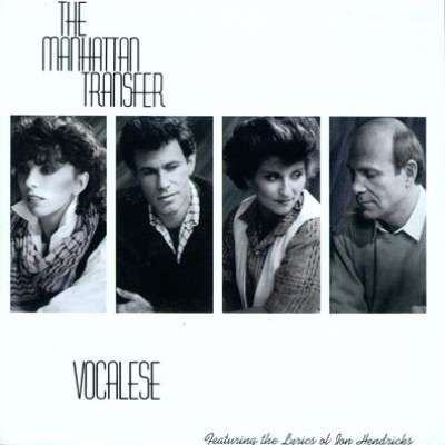 Vocalese, Manhattan Transfer