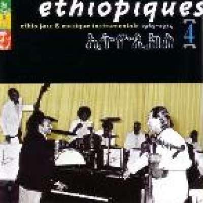 Ethiopiques Vol.4: Ethio Jazz and Musique Instrumentale 1969-1974