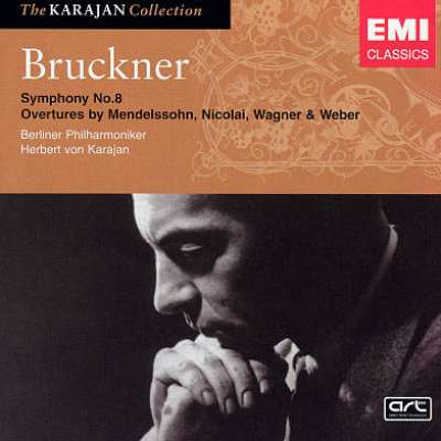 Bruckner: Symphony No. 8 - Overtures by Mendelssohn, Nicolai, Wagner and Weber