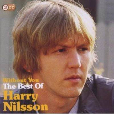 Without You: The Best Of Harry Nilsson