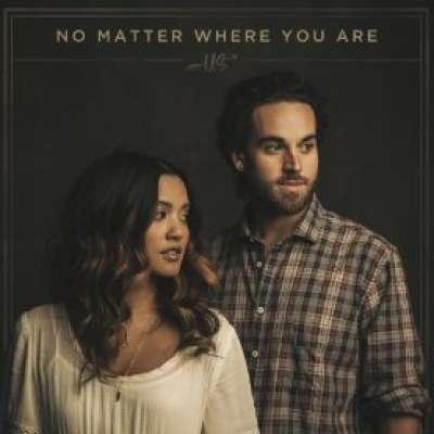 No Matter Where You Are