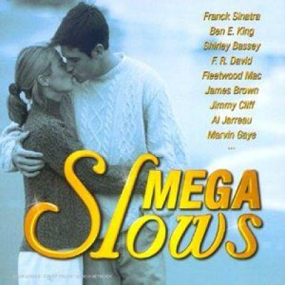 Mega Slows