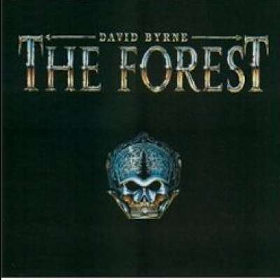 The Forest, David Byrne