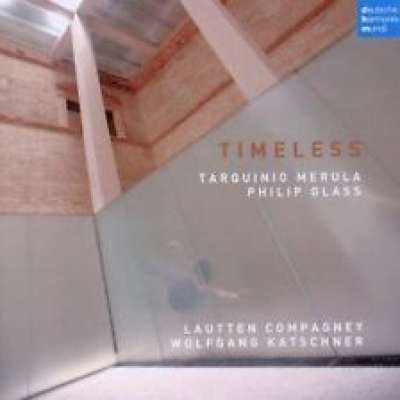 Timeless - Music by Merula and Glass, Lautten Compagney