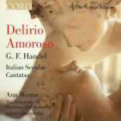 Handel: Il Delirio Amoroso