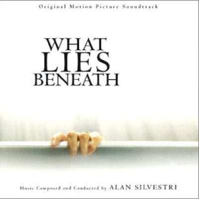 What Lies Beneath (Soundtrack)