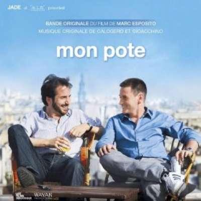 Mon Pote (Bande Originale du Film de Marc Esposito) (Soundtrack)