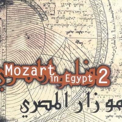 Mozart in Egypt 2