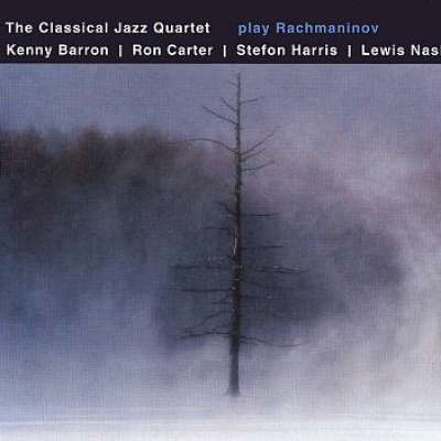 Play Rachmaninov, The Classical Jazz Quartet Play Rachmaninov