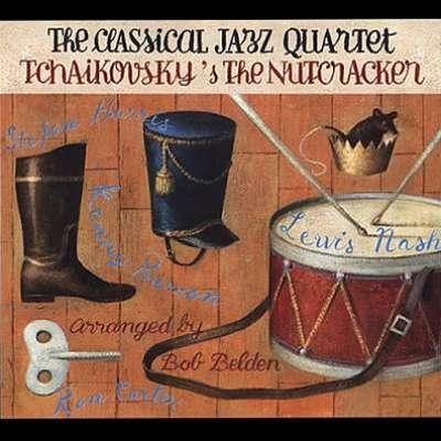 Tchaikovsky's The Nutcracker, The Classical Jazz Quartet Play